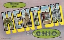 LLT1001281 - Kenton, Ohio Large Letter Town Towns Post Cards Postcards