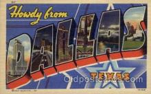 LLT1001288 - Dallas, Texas Large Letter Town Towns Post Cards Postcards