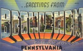 LLT100139 - Bethlehem, Pennsylvania, Usa Large Letter Town, Towns, Postcard Postcards