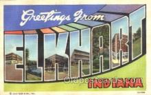 LLT100308 - Elkhart, Indiana, Usa Large Letter Town, Towns, Postcard Postcards