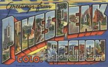 LLT100336 - Pikespeak, Colorado, Usa Large Letter Town, Towns, Postcard Postcards