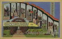 LLT100382 - Bridgeport Conn, USA Large Letter Towns Postcard Postcards