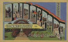 LLT100445 - Bridgeport Conn, USA Large Letter Towns Postcard Postcards