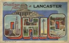 LLT100457 - Lancaster, Ohio, USA Large Letter Towns Postcard Postcards