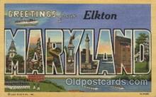 LLT100468 - Elkton, Maryland, USA Large Letter Towns Postcard Postcards