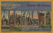 LLT100470 - Havre De Grace, Maryland, USA Large Letter Towns Postcard Postcards