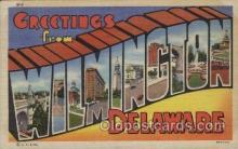 LLT100481 - Wilmington, Delaware, USA Large Letter Towns Postcard Postcards
