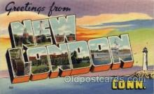 LLT100562 - New London, Connecticut Large Letter Town Towns Post Cards Postcards