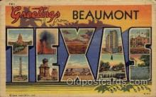 LLT100566 - Beaumont, Texas Large Letter Town Towns Post Cards Postcards