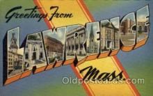LLT100585 - Lawrence, Massachusetts Large Letter Town Towns Post Cards Postcards