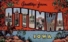 LLT100594 - Ottumwa, Iowa Large Letter Town Towns Post Cards Postcards