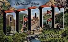 LLT100608 - Ogden, Utah Large Letter Town Towns Post Cards Postcards