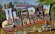 LLT100617 - Juarez, Mexico Large Letter Town Towns Post Cards Postcards