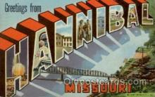 LLT100633 - Hannibal, Missouri Large Letter Town Towns Post Cards Postcards