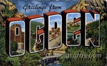 LLT100635 - Ogden, Utah Large Letter Town Towns Post Cards Postcards