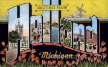 LLT100714 - Holland, Michigan Large Letter Town Towns Post Cards Postcards