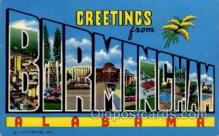 LLT100748 - Birmingham, Alabama Large Letter Town Towns Post Cards Postcards