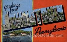 LLT100829 - Johnstown, Pennsylvania Large Letter Town Towns Post Cards Postcards