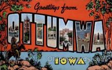 LLT100922 - Ottumwa, Iowa Large Letter Town Towns Post Cards Postcards