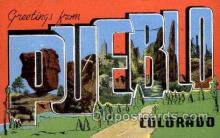 LLT100957 - Pueblo, Colorado Large Letter Town Towns Post Cards Postcards
