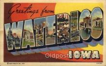 LLT100964 - Waterloo, Iowa Large Letter Town Towns Post Cards Postcards
