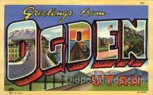 LLT100965 - Ogden, Utah Large Letter Town Towns Post Cards Postcards