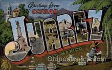 LLT100986 - Juarez, Mexico Large Letter Town Towns Post Cards Postcards