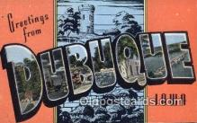 LLT200368 - Dubuque, Iowa, USA Large Letter Town Postcard Post Card Old Vintage Antique