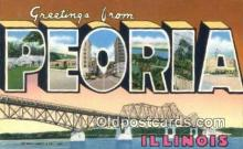 LLT200396 - Peoria, Illinois, USA Large Letter Town Postcard Post Card Old Vintage Antique