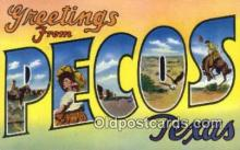 LLT200418 - Pecos, Texas, USA Large Letter Town Postcard Post Card Old Vintage Antique