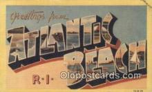 LLT200460 - Atlantic Beach, RI, USA Large Letter Town Postcard Post Card Old Vintage Antique