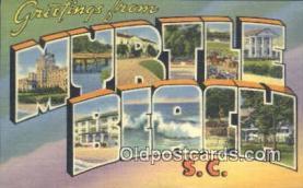 LLT200466 - Myrtle Beach, SC, USA Large Letter Town Postcard Post Card Old Vintage Antique