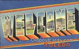 LLT200470 - Toledo, Ohio, USA Large Letter Town Postcard Post Card Old Vintage Antique