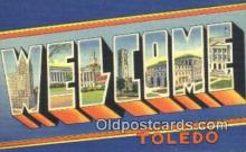LLT200471 - Toledo, Ohio, USA Large Letter Town Postcard Post Card Old Vintage Antique
