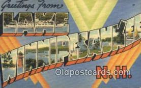 LLT200474 - Lake Winnipesaukee, NH, USA Large Letter Town Postcard Post Card Old Vintage Antique
