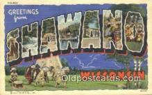 LLT200562 - Shawano, Wisconsin, USA Large Letter Town Postcard Post Card Old Vintage Antique