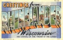 LLT200563 - Rhinelander, Wisconsin, USA Large Letter Town Postcard Post Card Old Vintage Antique