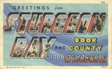 LLT200586 - Sturgeon Bay, Wisconsin, USA Large Letter Town Postcard Post Card Old Vintage Antique