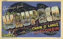 LLT200589 - Waupaca, Wisconsin, USA Large Letter Town Postcard Post Card Old Vintage Antique