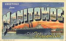 LLT200632 - Manitowoc, Wisconsin, USA Large Letter Town Postcard Post Card Old Vintage Antique