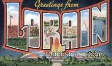 LLT200692 - Lorain, Ohio, USA Large Letter Town Postcard Post Card Old Vintage Antique