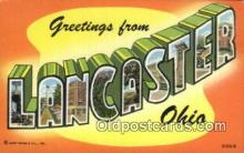 LLT200738 - Lancaster, Ohio USA Large Letter Town Vintage Postcard Old Post Card Antique Postales, Cartes, Kartpostal