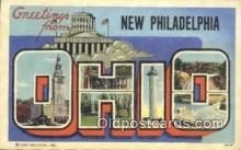 LLT200770 - New Philadelphia, Ohio USA Large Letter Town Vintage Postcard Old Post Card Antique Postales, Cartes, Kartpostal