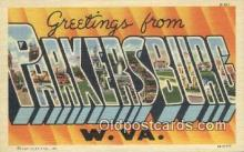 LLT200999 - Parkersburg, W VA USA Large Letter Town Vintage Postcard Old Post Card Antique Postales, Cartes, Kartpostal