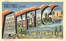 LLT201082 - Antigo, Wisconsin USA Large Letter Town Vintage Postcard Old Post Card Antique Postales, Cartes, Kartpostal