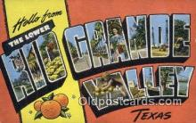 LLT201094 - Rio Grande Valley, Texas USA Large Letter Town Vintage Postcard Old Post Card Antique Postales, Cartes, Kartpostal