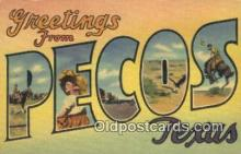 LLT201099 - Pecos, Texas USA Large Letter Town Vintage Postcard Old Post Card Antique Postales, Cartes, Kartpostal