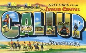 LLT201118 - Gallup, New Mexico USA Large Letter Town Vintage Postcard Old Post Card Antique Postales, Cartes, Kartpostal