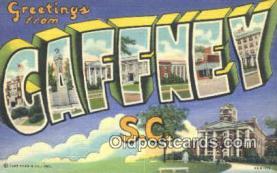 LLT201252 - Caffney, SC USA Large Letter Town Vintage Postcard Old Post Card Antique Postales, Cartes, Kartpostal