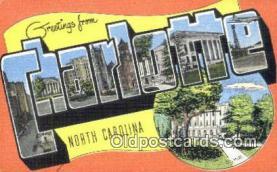 LLT201266 - Charlotte, North Carolina USA Large Letter Town Vintage Postcard Old Post Card Antique Postales, Cartes, Kartpostal